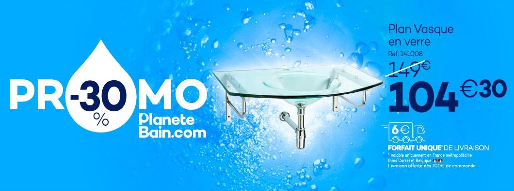 Promotion Décembre 2017 Plan Vasque en verre